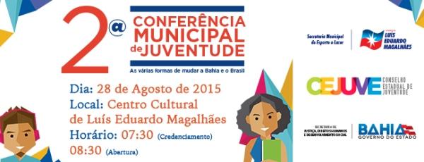 Luís Eduardo Magalhães realiza Conferência de Juventude no dia 28 de agosto