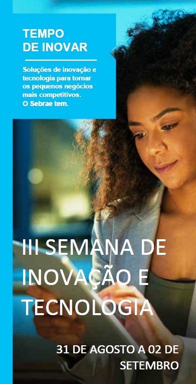 III semana de Inovação e Tecnologia acontece em LEM entre os dias 31 de agosto e 02 de setembro_ As inscrições estão abertas